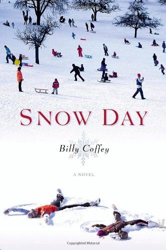 9780446568265: Snow Day: A Novel