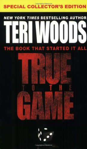 9780446571562: True to the Game (True to the Game Trilogy)