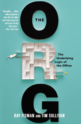 9780446571609: The Org: The Underlying Logic of the Office