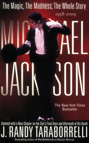 Michael Jackson: the Magic, the Madness, the: Taraborrelli, J. Randy