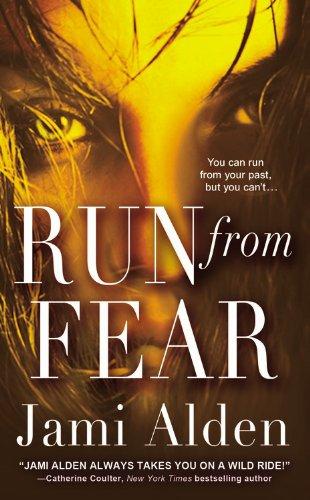 9780446572811: Run from Fear