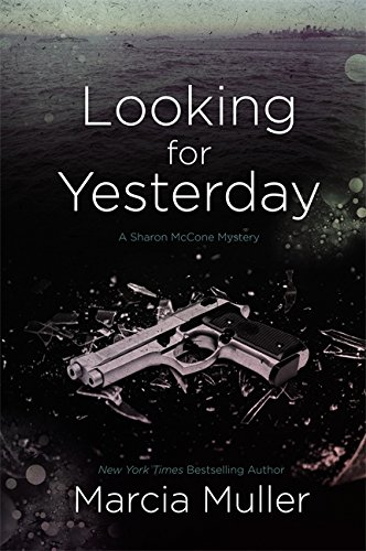 9780446573351: Looking for Yesterday (Sharon Mccone Mysteries)