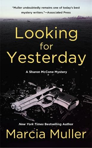 9780446573368: Looking For Yesterday (Sharon McCone Mysteries)
