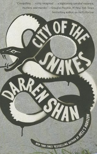9780446573467: City of the Snakes