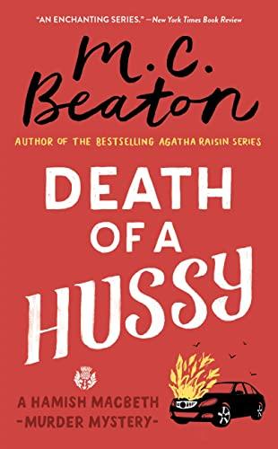 9780446573542: Death of a Hussy (A Hamish Macbeth Mystery)