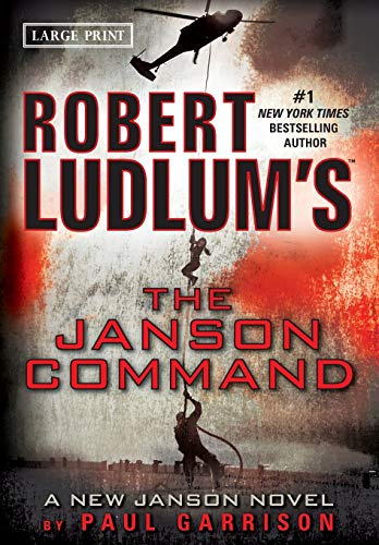 Robert Ludlum's (TM) The Janson Command (Janson series, 2) (9780446573689) by Garrison, Paul