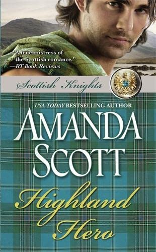 Highland Hero (Scottish Knights) (9780446574303) by Amanda Scott