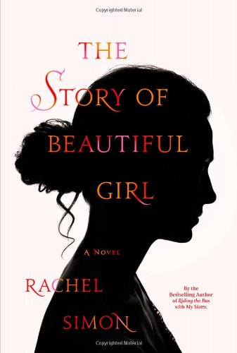 9780446574464: The Story of Beautiful Girl