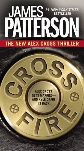 9780446574716: Cross Fire (Alex Cross Novels)
