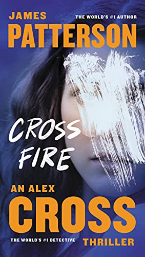 Cross Fire (Alex Cross): James Patterson