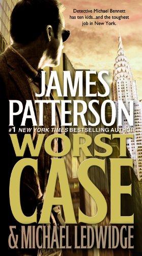 9780446574730: Worst Case (Michael Bennett)