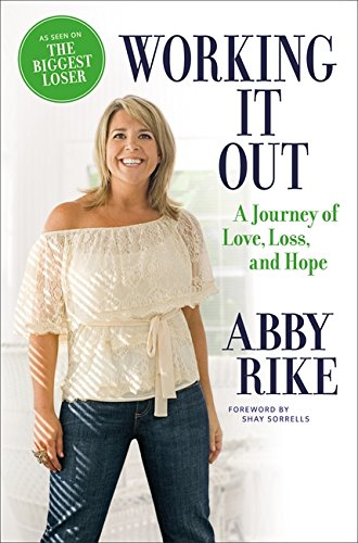 9780446575027: Working It Out: A Journey of Love, Loss, and Hope