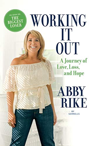 9780446575034: Working It Out: A Journey of Love, Loss, and Hope