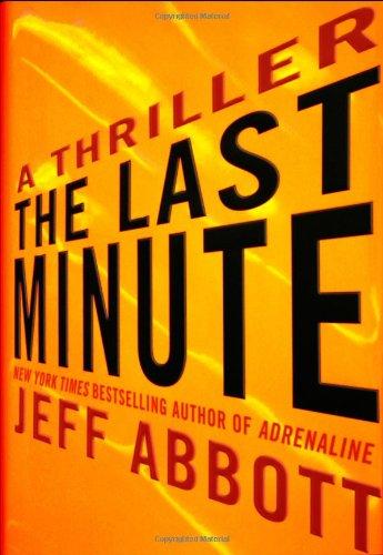 The Last Minute (SIGNED): Abbott, Jeff