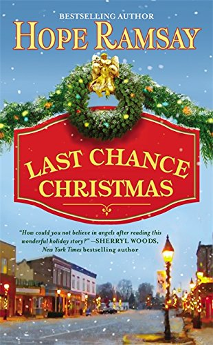9780446576079: Last Chance Christmas: Number 4 in series