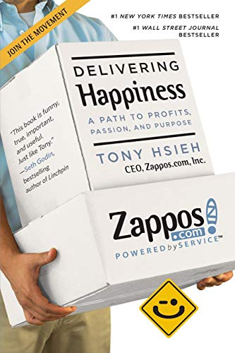 9780446576222: Delivering Happiness: A Path to Profits, Passion, and Purpose