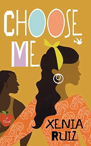 Choose Me: Ruiz, Xenia