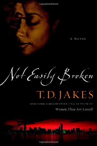 9780446576772: Not Easily Broken: A Novel