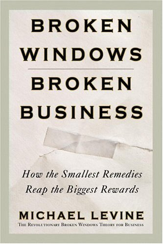 9780446576789: Broken Windows, Broken Business