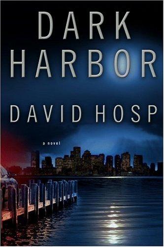 DARK HARBOR (SIGNED): Hosp, David