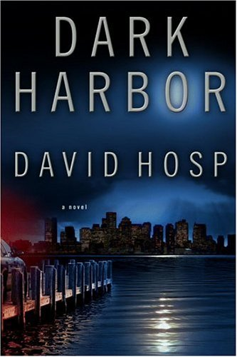 Dark Harbor: Hosp, David