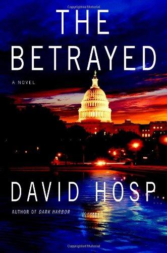 THE BETRAYED (SIGNED): Hosp, David