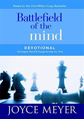 9780446577069: Battlefield of the Mind Devotional: 100 Insights That Will Change the Way You Think (Meyer, Joyce)
