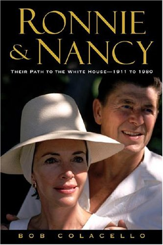 9780446577137: Ronnie and Nancy: Their Path to the White House--1911 to 1980