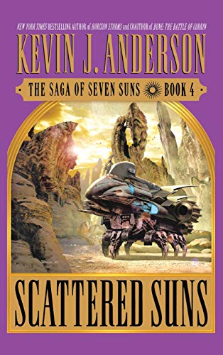 Scattered Suns The Saga of Seven Suns Book 4: Anderson, Kevin J.
