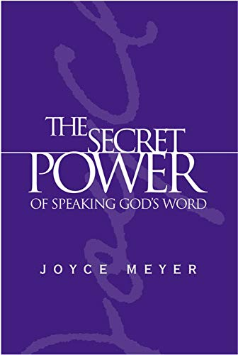 9780446577366: The Secret Power of Speaking God's Word