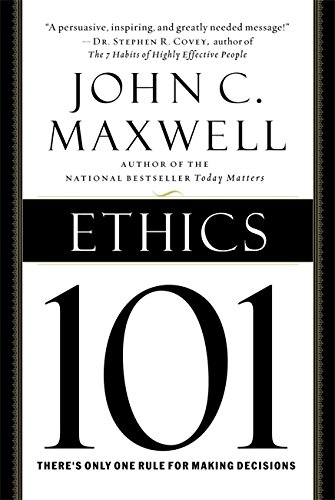 9780446578097: Ethics 101: What Every Leader Needs to Know (101 Series)