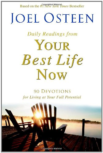 9780446578103: Daily Readings from Your Best Life Now: 90 Devotions for Living at Your Full Potential