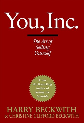 9780446578219: You, Inc: The Art of Selling Yourself (Warner Business Books)