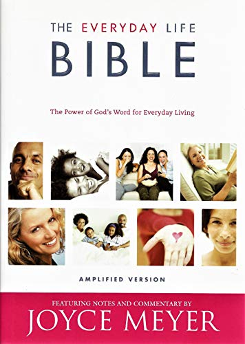 The Everyday Life Bible: Amplified Version: Joyce Meyer