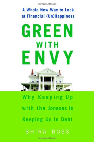 Green with Envy : Why Keeping up: Shira Boss