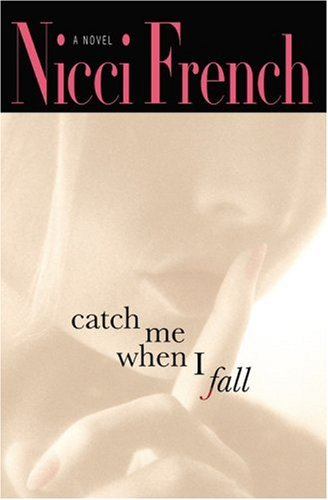 9780446578486: Catch Me When I Fall