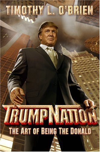 9780446578547: Trumpnation: The Art of Being the Donald