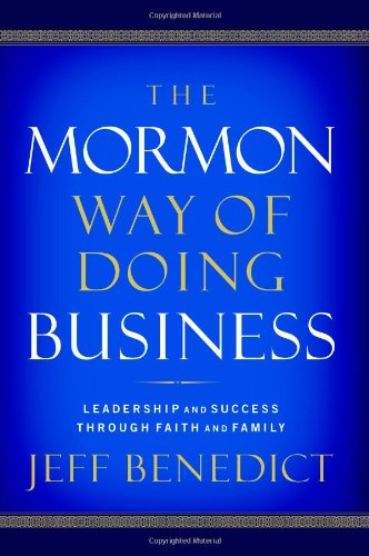 9780446578592: The Mormon Way of Doing Business: Leadership and Success Through Faith and Family