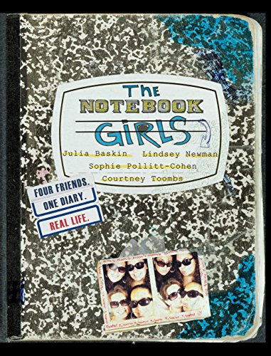 9780446578622: The Notebook Girls: Four Friends, One Diary