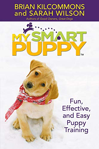 9780446578868: My Smart Puppy (TM): W/DVD: Fun, Effective, and Easy Puppy Training [With Demonstrations of Great Training Techniques]