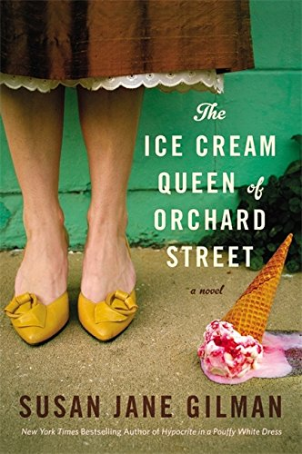 9780446578936: The Ice Cream Queen of Orchard Street: A Novel