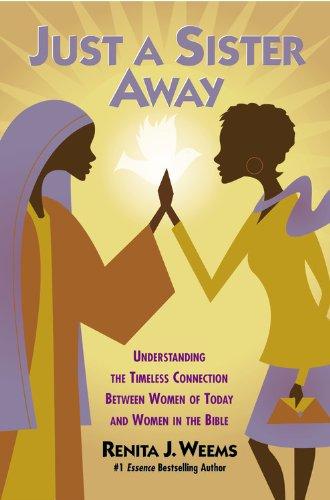 Just a Sister Away : Understanding the: Renita J. Weems