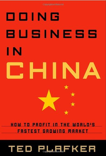 9780446578967: Doing Business In China: How to Profit in the World's Fastest Growing Market