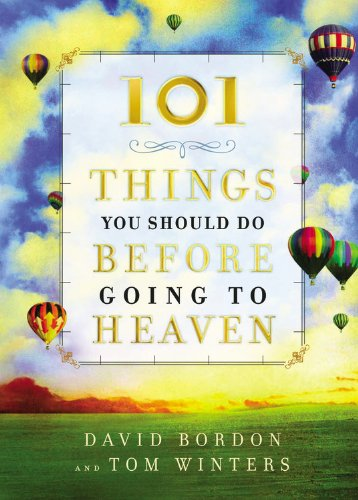 9780446578998: 101 Things You Should Do Before Going to Heaven