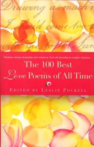 9780446579087: The 100 Best Love Poems Of All Time