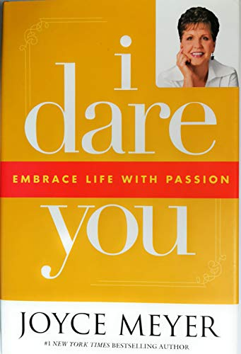 9780446579315: I Dare You: Embrace Life with Passion Edition: reprint