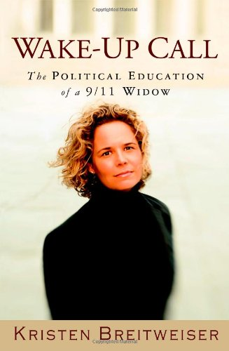 9780446579322: Wake-Up Call: The Political Education of a 9/11 Widow
