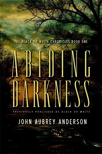 9780446579490: Abiding Darkness (The Black or White Chronicles #1)