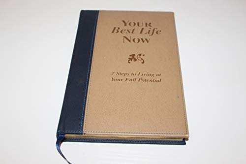 9780446579711: Your Best Life Now: 7 Steps To Living At Your Full Potential
