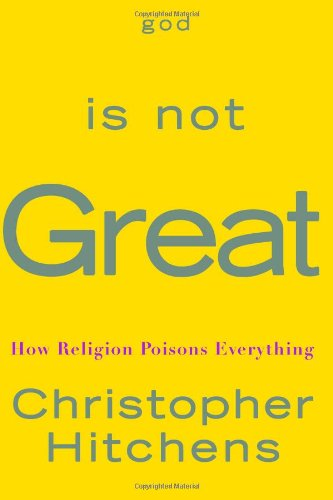 9780446579803: God Is Not Great: How Religion Poisons Everything